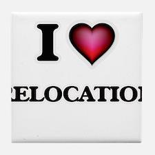 I Love Relocation Tile Coaster