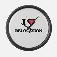 I Love Relocation Large Wall Clock