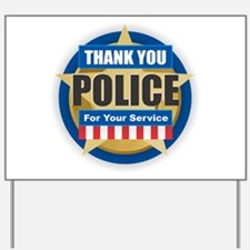 Thank You Police Yard Sign