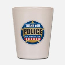 Thank You Police Shot Glass