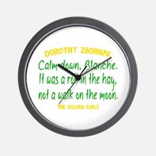 Dorothy Quote Roll in the Hay Wall Clock
