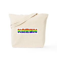 Karen Gay Pride (#004) Tote Bag