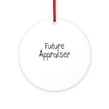 Future Appraiser Ornament (Round)