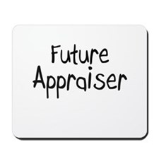 Future Appraiser Mousepad