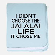 Jai Alai It Chose Me baby blanket