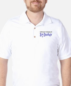 Only to Big Brother Center Golf Shirt