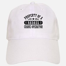 Property Of A Badass Crane Operator Cap