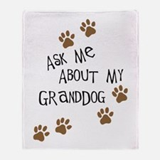 Ask Me About My Granddog Throw Blanket