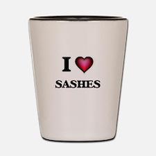 I Love Sashes Shot Glass
