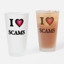 I Love Scams Drinking Glass