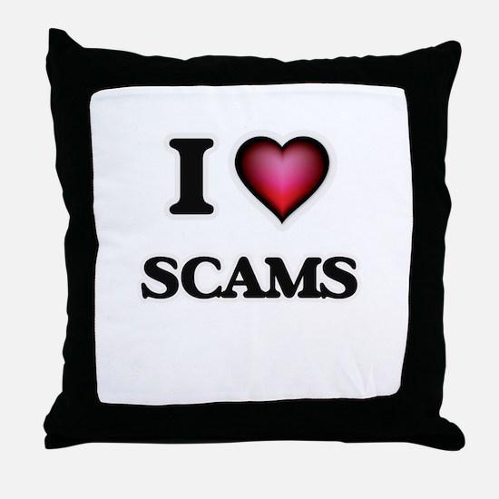 I Love Scams Throw Pillow
