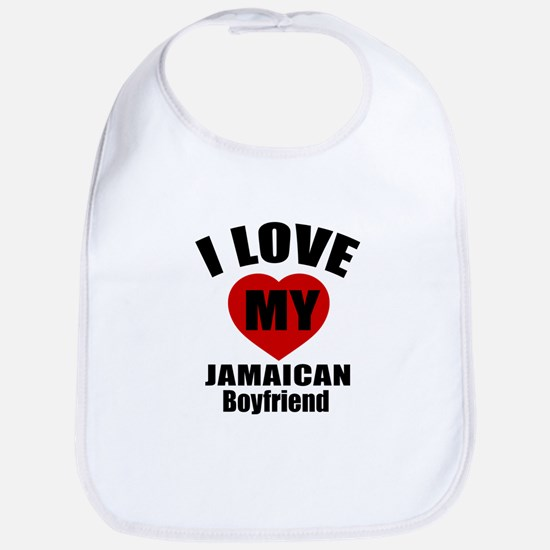 I Love My Jamaica Boyfriend Bib