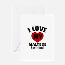 I Love My Malta Boyfriend Greeting Card