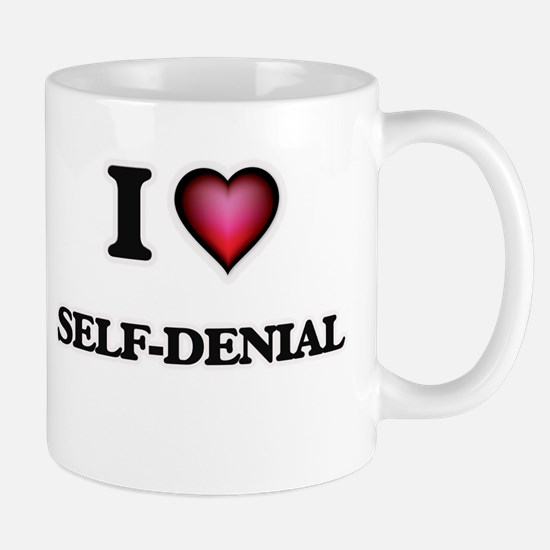 I Love Self-Denial Mugs