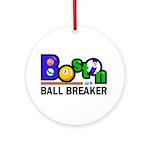 Boston Ball Breaker Ornament (Round)