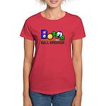 Boston Ball Breaker Women's Dark T-Shirt