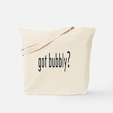 got bubbly? Tote Bag