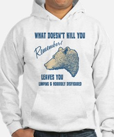 What Doesn't Kill You Hoodie