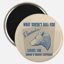 "What Doesn't Kill You 2.25"" Magnet (10 pack)"