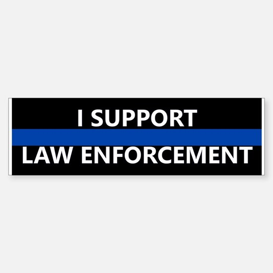 I Support Law Enforcement Bumper Car Car Sticker