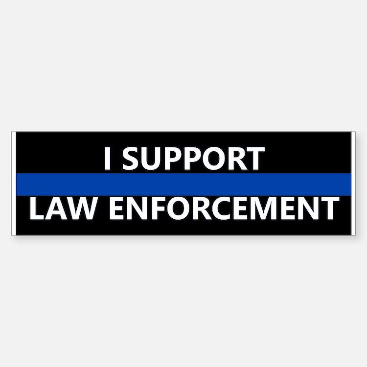 I Support Law Enforcement Bumper Car Car Sticker