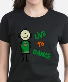 Irish Stepdancer-Live To Dance Tee