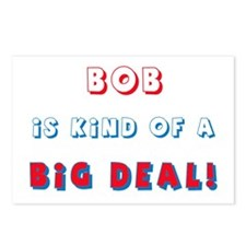 Bob is Kind of a Big Deal  Postcards (Package of 8