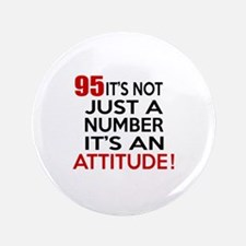 95 It Is Just A Number Birthday Designs Button