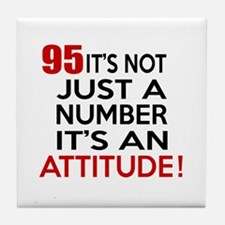 95 It Is Just A Number Birthday Desig Tile Coaster