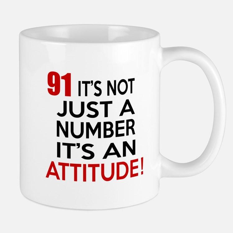 91 It Is Just A Number Birthday Designs Mug