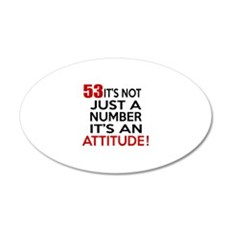 53 It Is Just A Number Birth Wall Decal