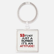 53 It Is Just A Number Birthday De Square Keychain