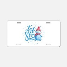 Let It Snowman Aluminum License Plate