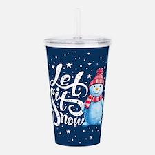 Let It Snowman Acrylic Double-wall Tumbler