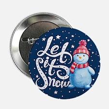 """Let It Snowman 2.25"""" Button"""