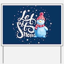 Let It Snowman Yard Sign