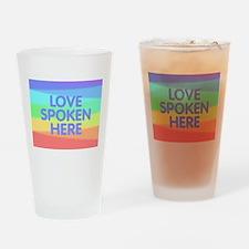 Love Spoken Here Drinking Glass