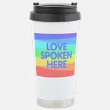 Love Spoken Here Stainless Steel Travel Mug
