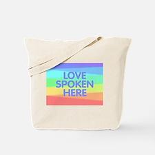 Love Spoken Here Tote Bag