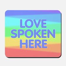 Love Spoken Here Mousepad