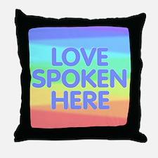 Love Spoken Here Throw Pillow