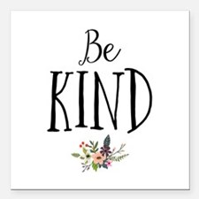 "Be Kind Square Car Magnet 3"" x 3"""