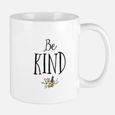 Be Kind Mugs