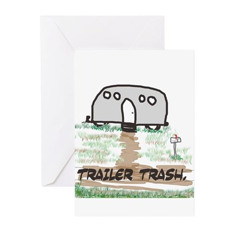 Trailer Trash Greeting Cards (Pk of 10)