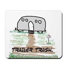 Trailer Trash Mousepad