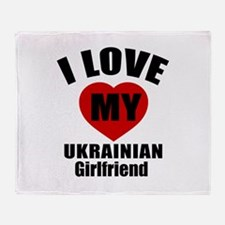 I Love My Ukraine Girlfriend Throw Blanket