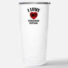I Love My Ukraine Girlf Stainless Steel Travel Mug