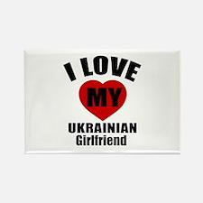 I Love My Ukraine Girlfriend Rectangle Magnet