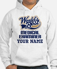 Medical Examiner Personalized Gift Hoodie
