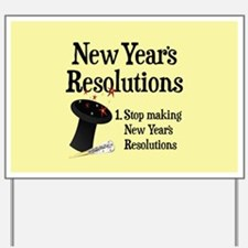 New Years Resolutions Yard Sign